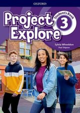 Project Explore 3 Student's Book ISBN: 9780194255721