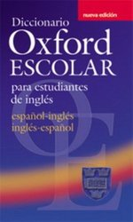 Diccionario Oxford Escolar para Estudiantes Ingles (2nd Edition) Central American Edition ISBN: 9780194308984