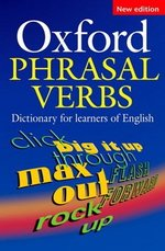 Oxford Phrasal Verbs Dictionary for Learners of English (2nd Edition)
