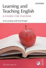 Learning and Teaching English: A Course for Teachers with Audio CD ISBN: 9780194422772