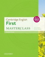 Cambridge English: First (FCE) Masterclass Student's Book ISBN: 9780194502832