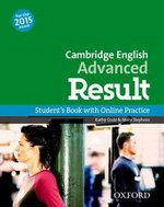 Cambridge English: Advanced (CAE) Result Student's Book with Online Practice Test ISBN: 9780194512497