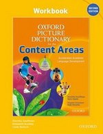 The Oxford Picture Dictionary for the Content Areas (2nd Edition) Workbook ISBN: 9780194525046