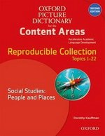 The Oxford Picture Dictionary for the Content Areas (2nd Edition) Reproducible Social Studies People & Places ISBN: 9780194525084