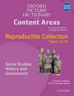 The Oxford Picture Dictionary for the Content Areas (2nd Edition) Reproducible Social Studies History & Government ISBN: 9780194525091