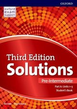 Solutions (3rd Edition) Pre-Intermediate (Split Edition - 3 Parts) Student's Book A (Units 1-3) ISBN: 9780194563871