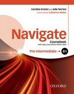 Navigate Pre-Intermediate B1 Student's Book with DVD-ROM & Online Skills ISBN: 9780194566490