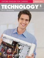 Oxford English for Careers: Technology 1 Student's Book ISBN: 9780194569507