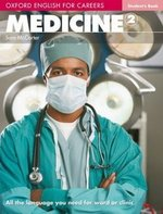 Oxford English for Careers: Medicine 2 Student's Book ISBN: 9780194569569