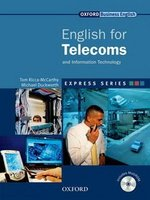 English for Telecoms Student's Book with MultiROM ISBN: 9780194569606