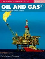 Oxford English for Careers: Oil and Gas 1 Student's Book ISBN: 9780194569651