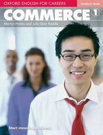 Oxford English for Careers: Commerce 1 Student's Book ISBN: 9780194569750