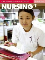 Oxford English for Careers: Nursing 1 Student's Book ISBN: 9780194569774