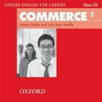 Oxford English for Careers: Commerce 1 Class Audio CD ISBN: 9780194569828