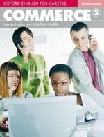 Oxford English for Careers: Commerce 2 Student's Book ISBN: 9780194569835