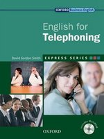 English for Telephoning Student's Book with MultiROM ISBN: 9780194579278
