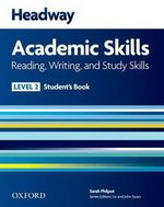 Headway Academic Skills 2 Reading, Writing and Study Skills Student\'s Book