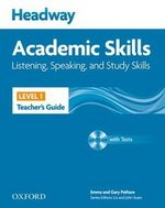 Headway Academic Skills 1 Listening and Speaking Teacher's Guide with Tests CD-ROM ISBN: 9780194741651