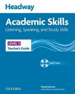 Headway Academic Skills 3 Listening and Speaking Teacher's Guide with Tests CD-ROM ISBN: 9780194741675