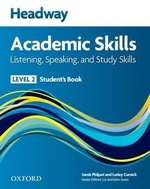 Headway Academic Skills 2 Listening and Speaking Student's Book with Online Practice Access ISBN: 9780194742146