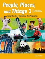 People, Places, and Things Listening 1 Student Book ISBN: 9780194743501