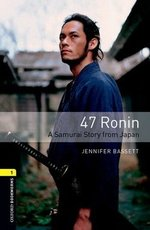 OBL1 47 Ronin Book with MP3 Audio Download ISBN: 9780194620383