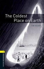 OBL1 The Coldest Place on Earth ISBN: 9780194789035
