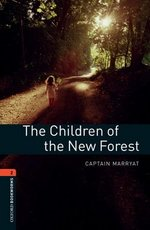 OBL2 The Children of the New Forest ISBN: 9780194790543