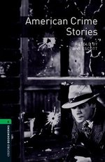 OBL6 American Crime Stories ISBN: 9780194792530