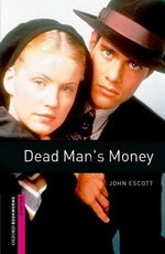OBL Starter Dead Man's Money ISBN: 9780194793650