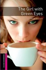 OBL Starter The Girl with Green Eyes with MP3 Audio Download ISBN: 9780194620246