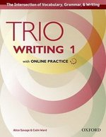 Trio Writing 1 Students Book with Online Practice ISBN: 9780194854009