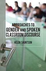 Approaches to Gender and Spoken Classroom Discourse ISBN: 9780230229945