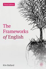 The Frameworks of English; Introducing Language Structures (3rd Edition) ISBN: 9780230392427