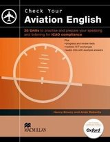 Aviation English: Check your Aviation English Student's Book with Audio CD ISBN: 9780230402072