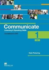 Communicate Listening & Speaking Skills 1 (B1) Student's Book Pack ISBN: 9780230440180