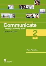 Communicate Listening & Speaking Skills 2 (B1) Student's Book Pack ISBN: 9780230440340