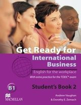 Get Ready for International Business 2 (TOEIC Edition) Student's Book ISBN: 9780230447912