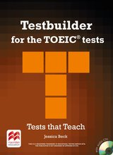 Testbuilder for the TOEIC Tests Student's Book with Audio CD & Macmillan Practice Online ISBN: 9780230452763