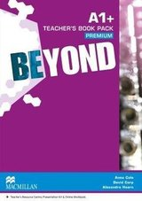 Beyond A1+ Teacher's Book Premium with Class Audio CDs and Webcode for Teacher's Resource Centre ISBN: 9780230465992