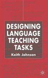 Designing Language Teaching Tasks ISBN: 9780333984864