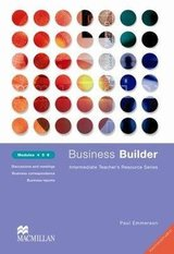 Business Builder 4-6 Photocopiable Teacher's Resource Book ISBN: 9780333990957