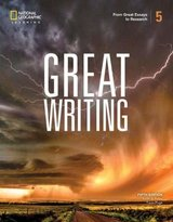 Great Writing (5th Edition) 5 Greater Essays Student Book ISBN: 9780357020869