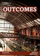 Outcomes (2nd Edition) Beginner Student's Book with Class DVD ISBN: 9780357033999