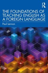 The Foundations of Teaching English as a Foreign Language ISBN: 9780367250942