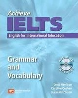 Achieve IELTS Grammar and Vocabulary ISBN: 9780462098975