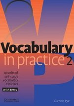 Vocabulary in Practice 2 (Elementary) ISBN: 9780521010825