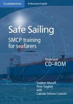 Safe Sailing CD-ROM; SMCP Training for Seafarers ISBN: 9780521134958