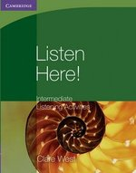 Listen Here! Intermediate Listening Activities without Answer Keys ISBN: 9780521140348