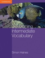 Developing Intermediate Vocabulary without Answer Key ISBN: 9780521140454